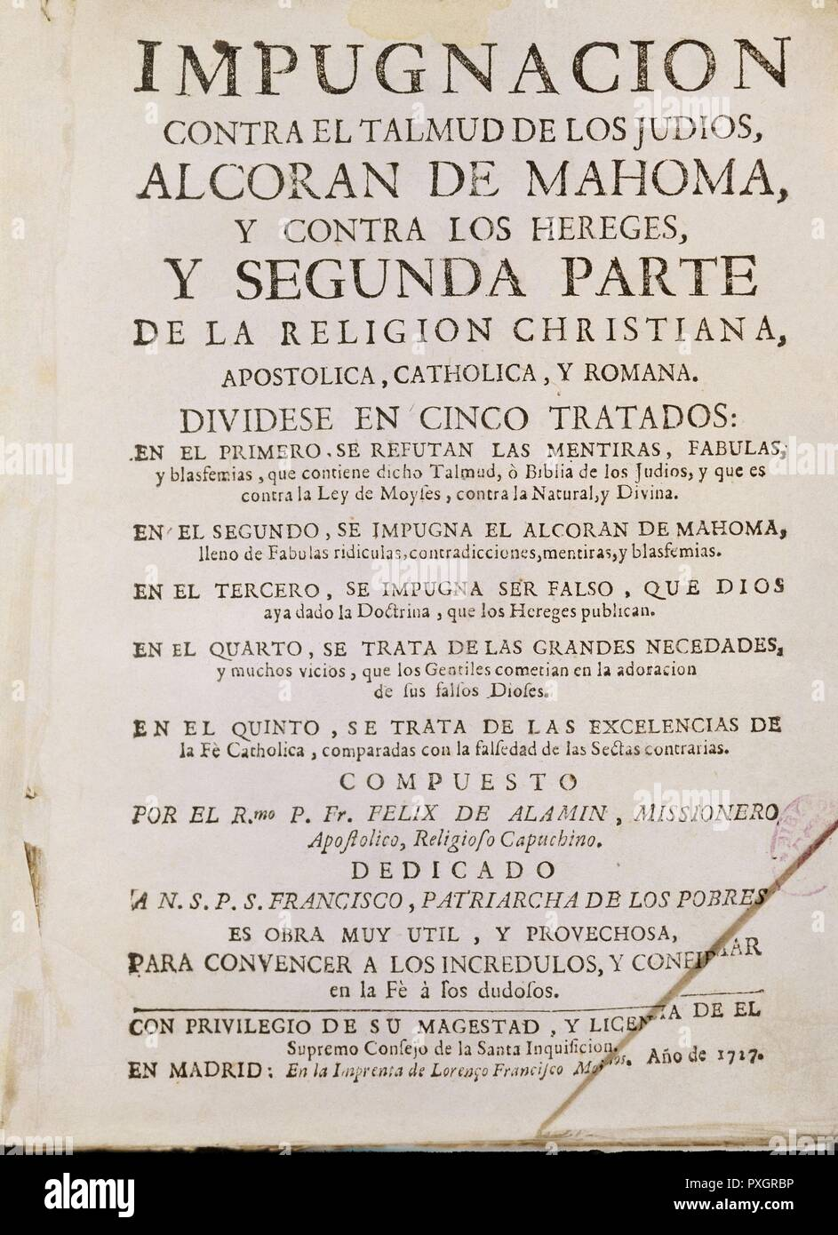 IMPUGNACION CONTRA EL TALMUD DE LOS JUDIOS-1717. Author: ALAMIN. Location: BIBLIOTECA NACIONAL-COLECCION. MADRID. SPAIN. - Stock Image