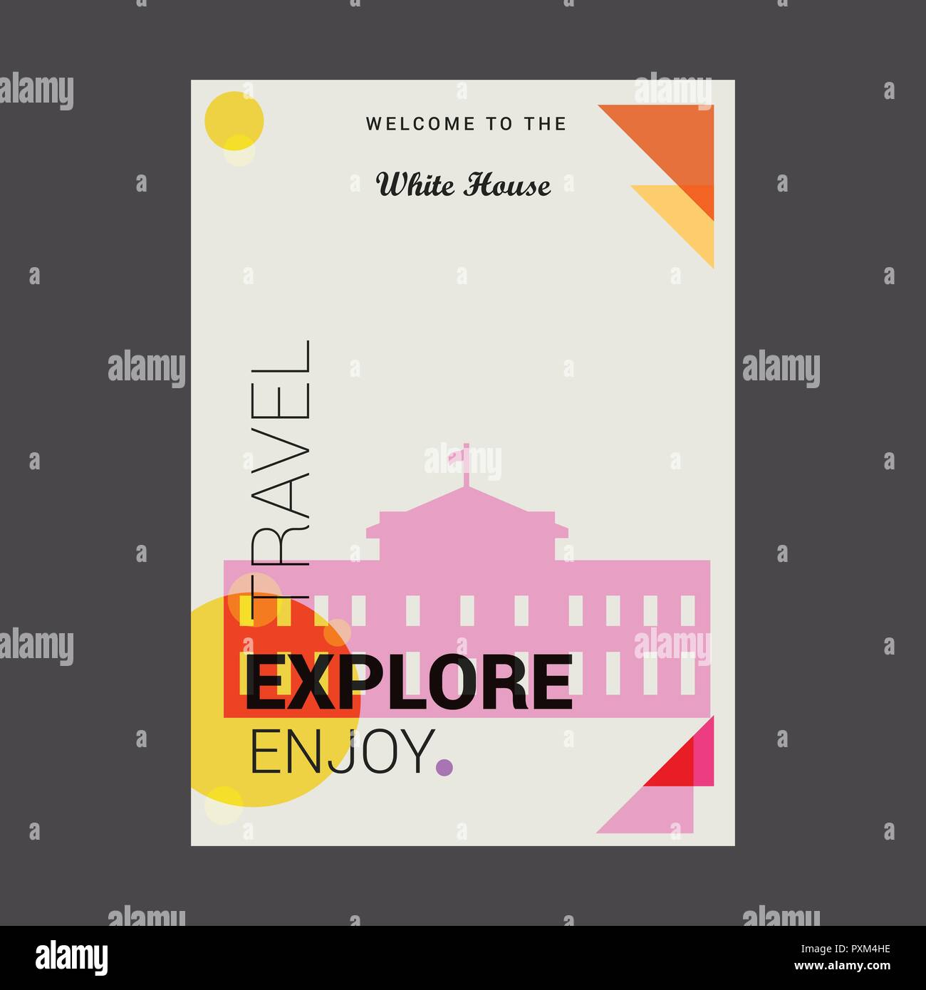 Welcome to The White house Washington, D.C.  U.S.A Explore, Travel Enjoy Poster Template - Stock Vector