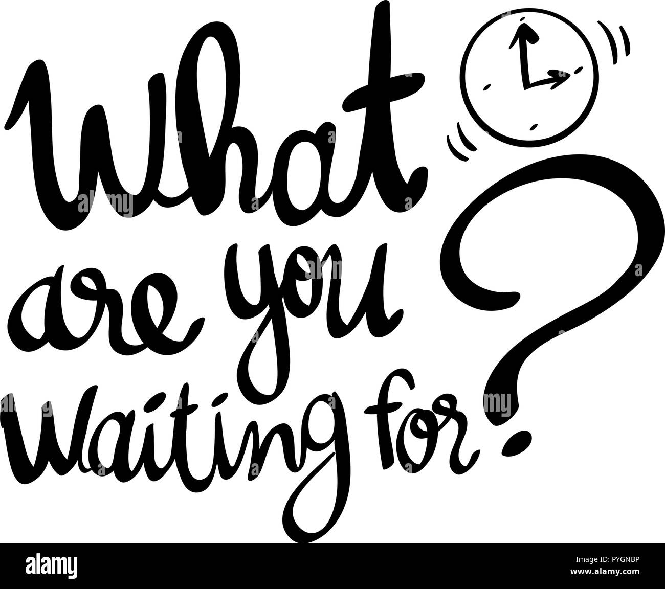 Word expression for what are you waiting for illustration - Stock Vector
