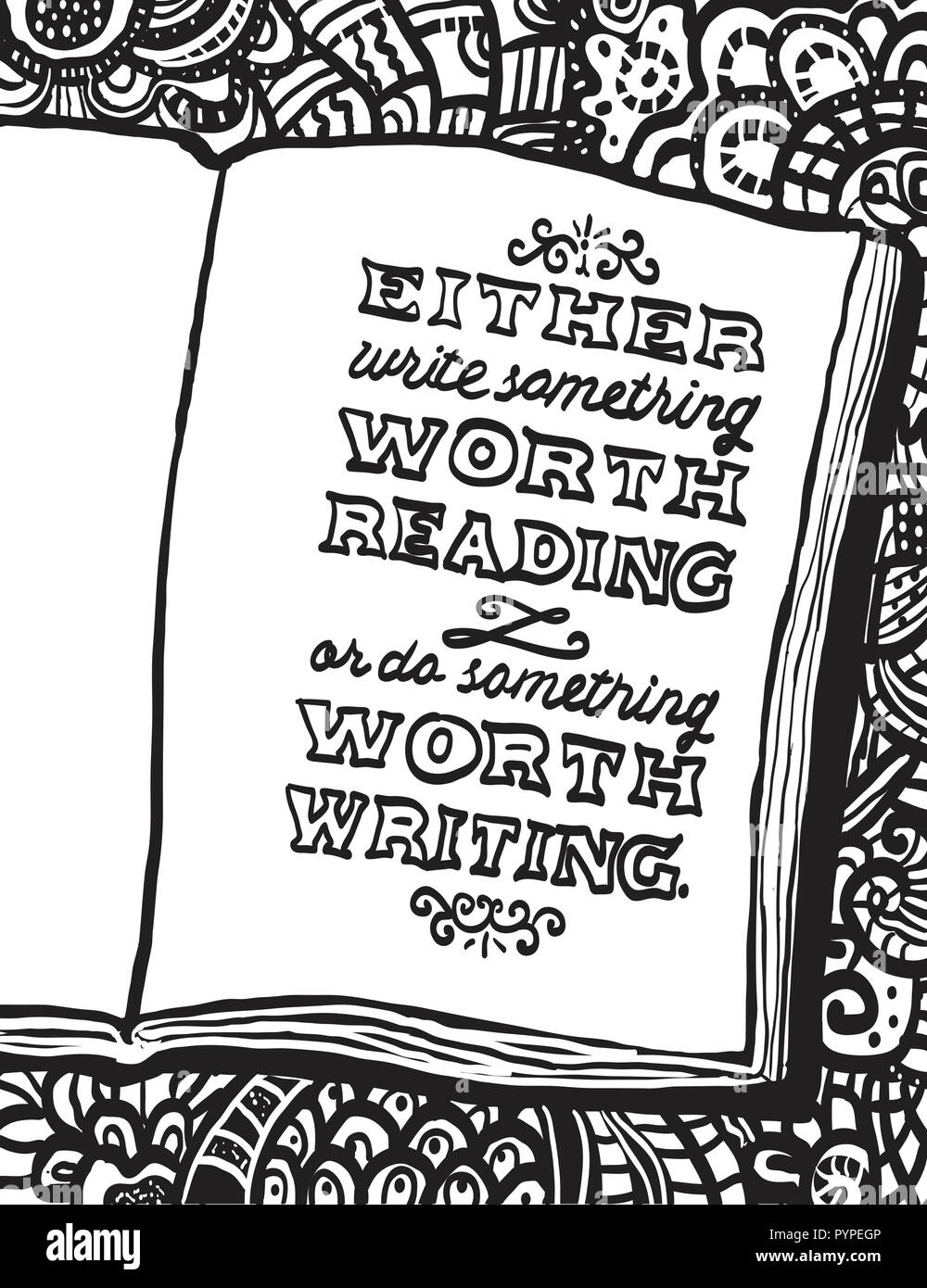 Illustration with notebook and Benjamin Franklin's quote 'Either write something worth reading or do something worth writing.' Doodle background. Can  - Stock Vector