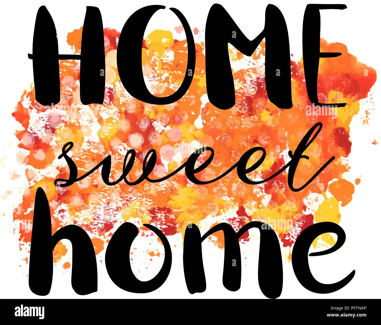 Home Sweet Home, a decorative design with hand drawn lettering and a watercolour texture, vector illustration - Stock Vector