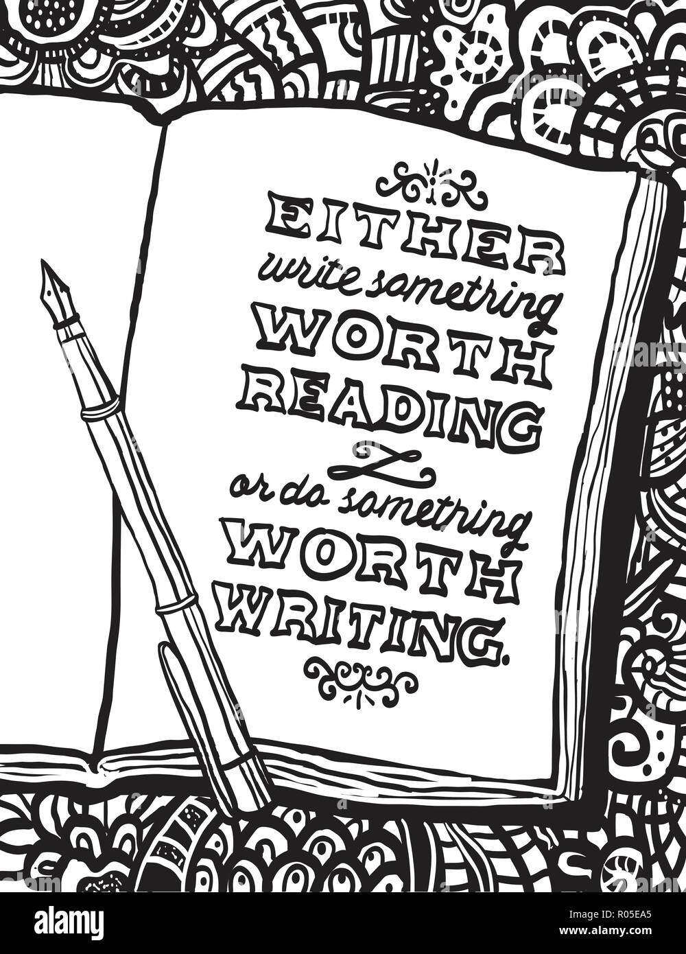 Illustration with notebook, pen and Benjamin Franklin's quote 'Either write something worth reading or do something worth writing.' Doodle background. - Stock Vector