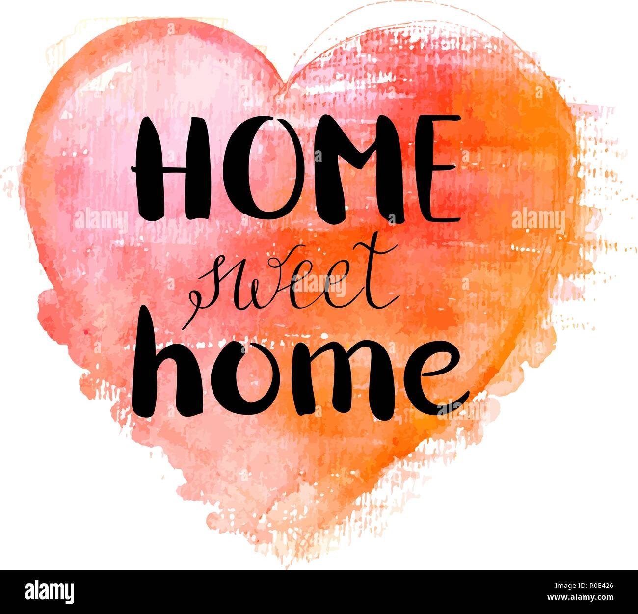 Home Sweet Home, a design with hand drawn lettering and a watercolor heart, vector illustration - Stock Vector
