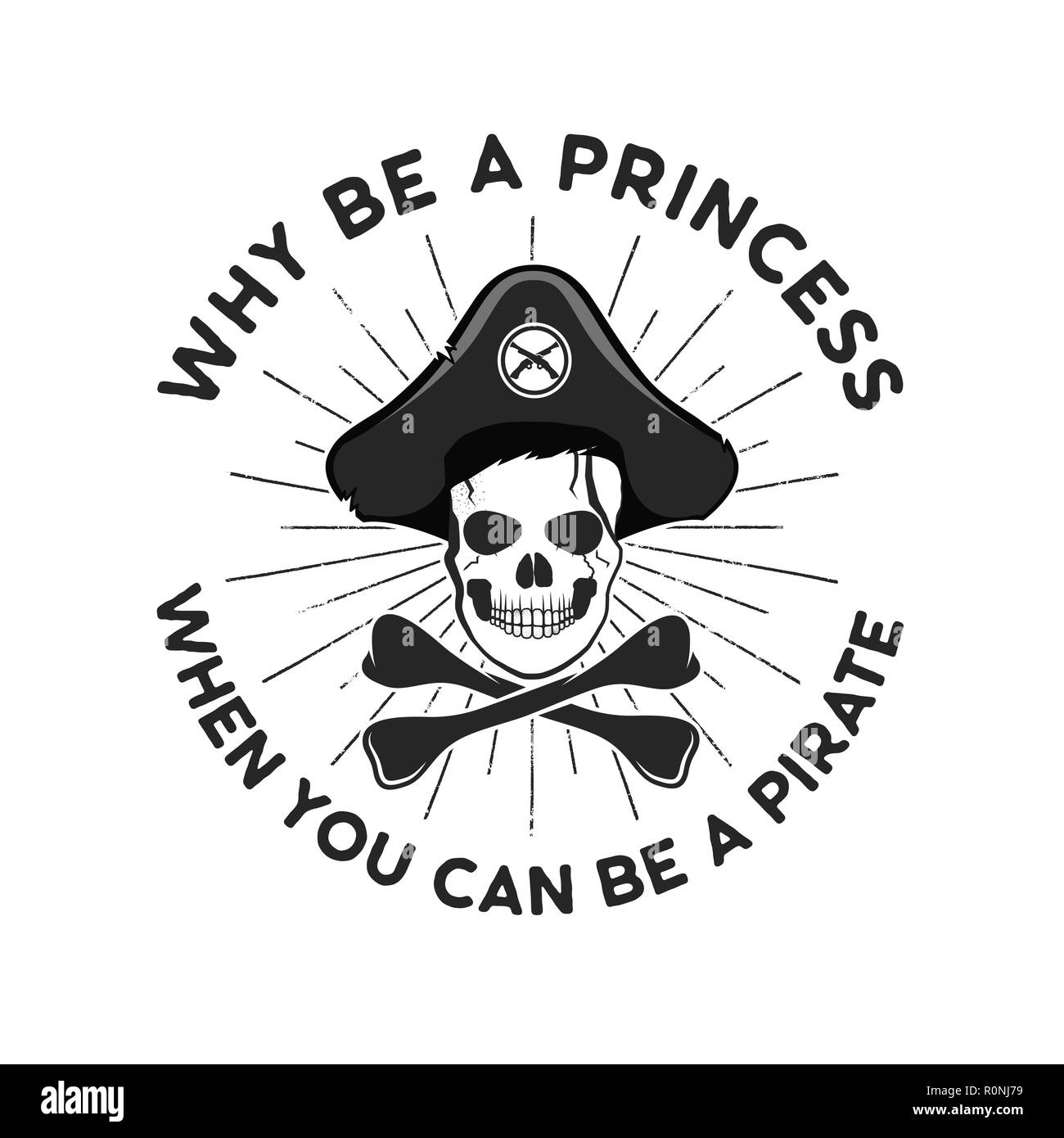 4fe95e27 Pirate svg cut file emblem. Skull with sunbursts and quote - why be a  princess