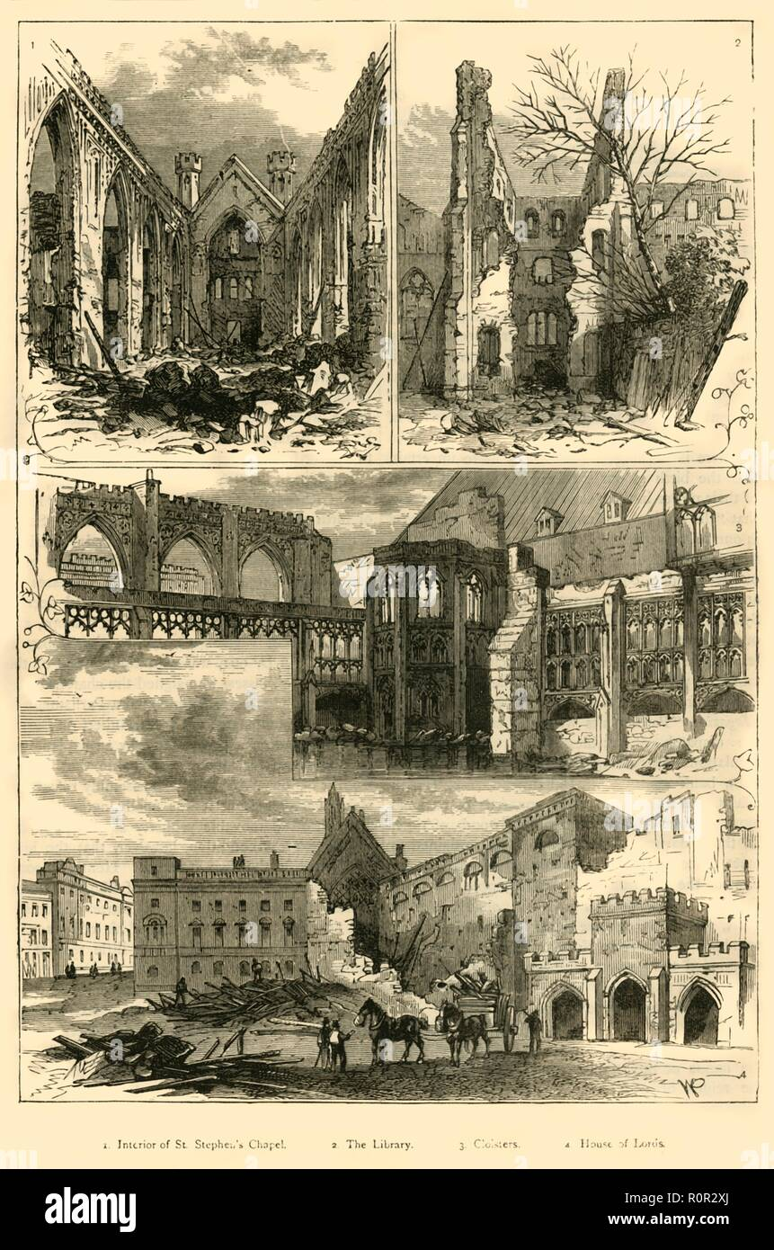 'Ruins of the Houses of Parliament', (1881). Views of the Palace of Westminster in London after it was destroyed by fire in 1834: Interior of St Stephen's Chapel, The Library, Cloisters, House of Lords. From Old and New London: A Narrative of Its History, Its People, and Its Places. Westminster and the Western Suburbs, by Edward Walford, Vol. III. [Cassell, Petter, Galpin & Co., London, Paris & New York, 1881] - Stock Image