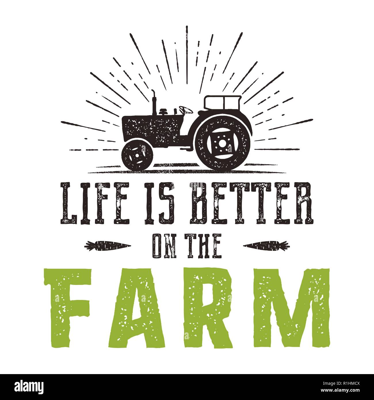Life is better on the Farm emblem. Vintage hand drawn farming logo. Natural products poster. Retro distressed style. Stock vector farmers illustration isolated on white background - Stock Vector
