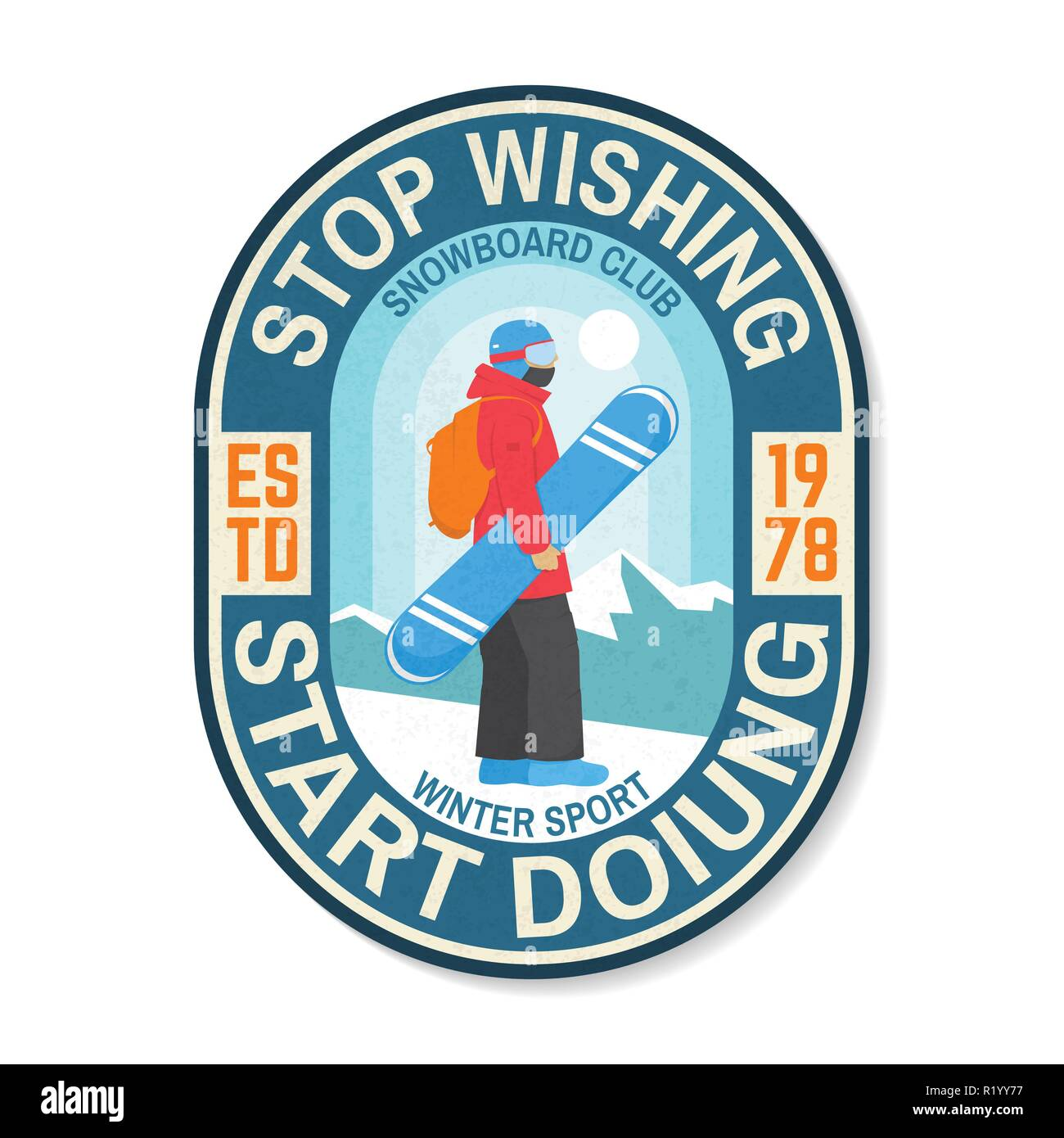 Stop wishing, start doing. Snowboard Club patch. Vector illustration. Concept for shirt , print, stamp, badge, patch or tee. Design with snowboarder silhouette. Extreme winter sport - Stock Image
