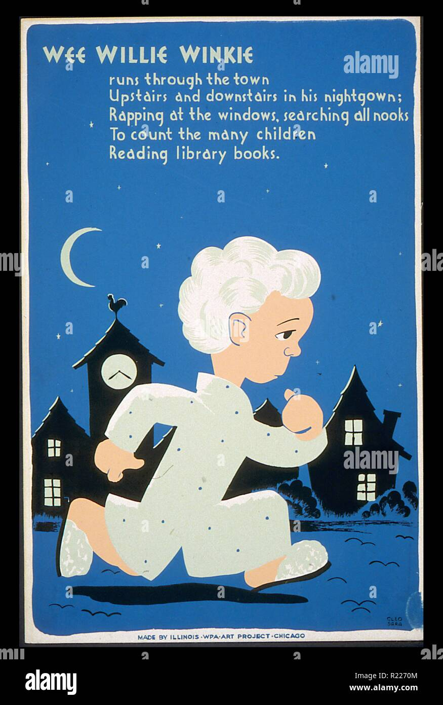 Wee Willie Winkie runs through the town ... to count the many children reading library books by Cleo Sara [1940]: Poster promoting the use of libraries by children, showing a child in pajamas and slippers running through a village at night. - Stock Image