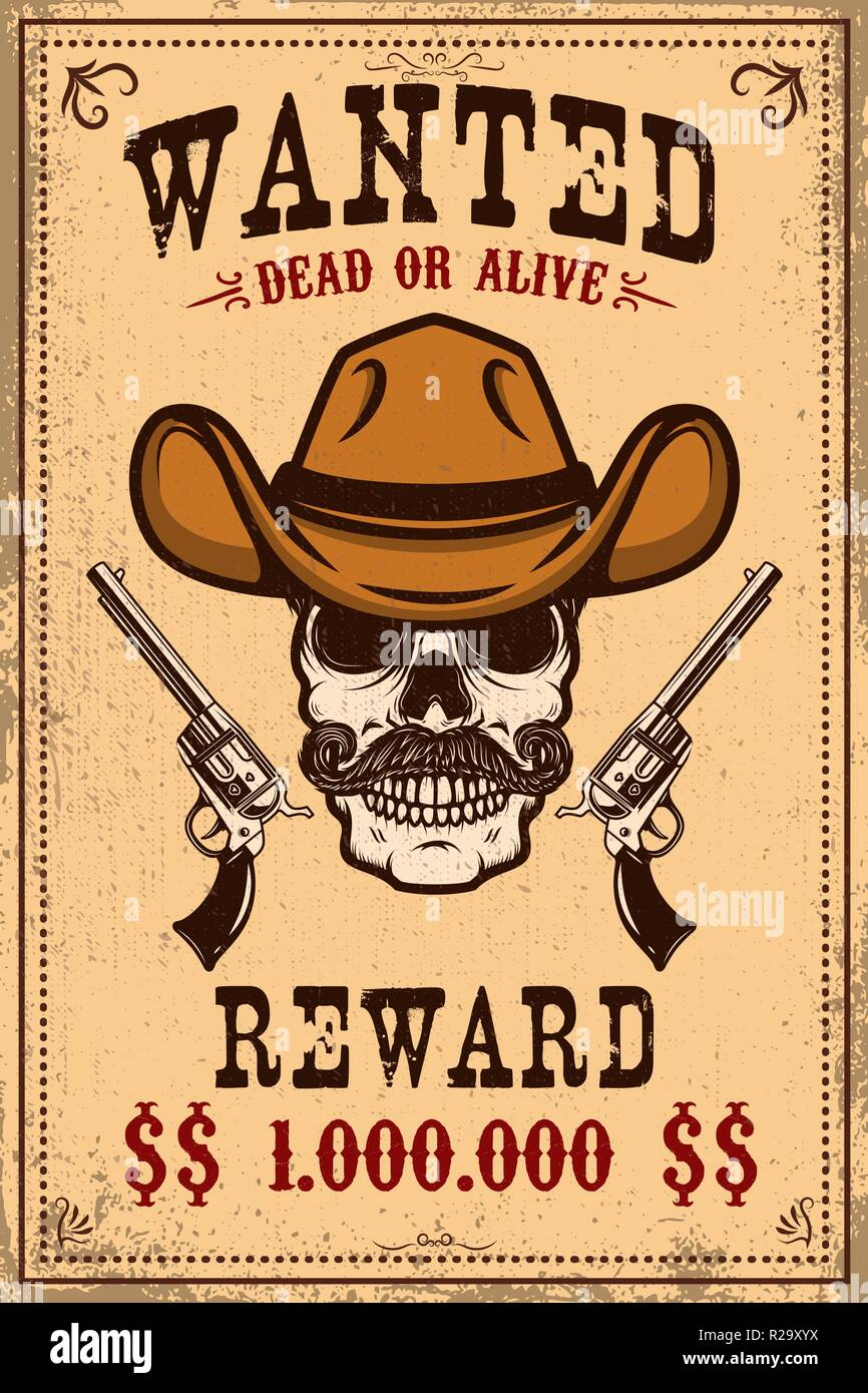 e2a8c05fd62 Wanted poster template. Cowboy skull with crossed revolvers. Design element  for poster
