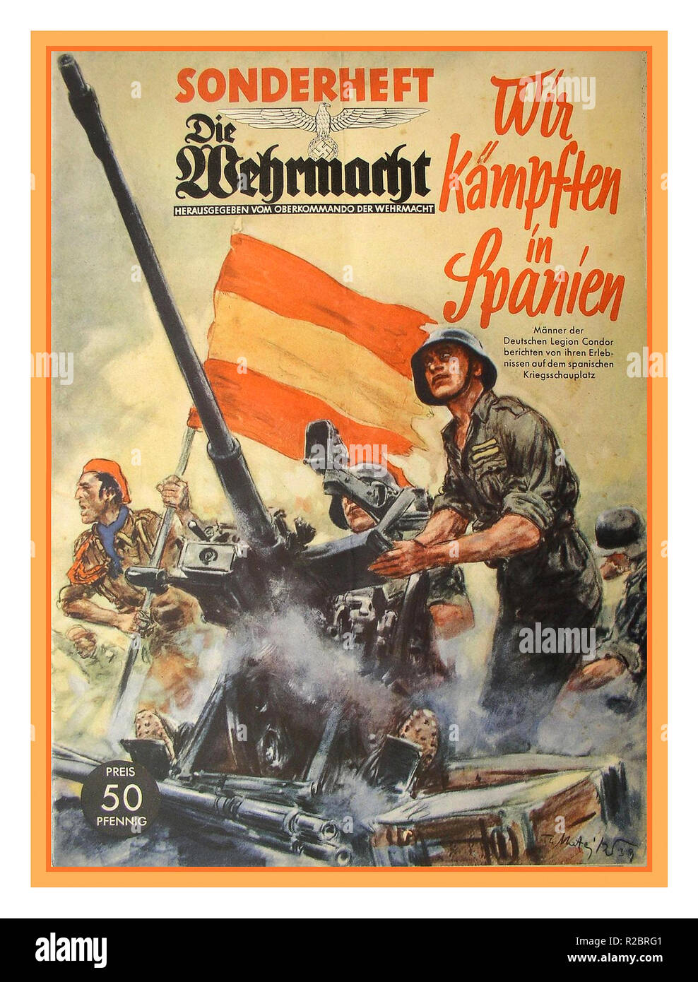 Vintage Nazi WW2 propaganda 1936 Die Wehrmacht. Special Issue. We fought in Spain Condor Legion  cover price 50 ppfennig - Stock Image