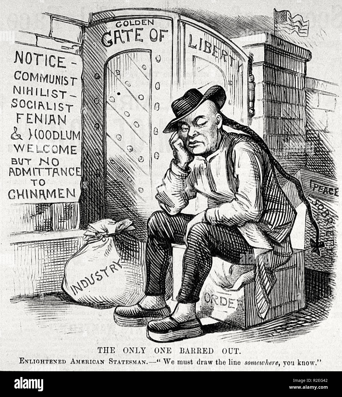 Editorial cartoon showing a Chinese man, surrounded by luggage labeled 'Industry', 'Order', 'Sobriety', and 'Peace', being excluded from entry to the 'Golden Gate of Liberty'. The sign next to the iron door reads, 'Notice—Communist, Nihilist, Socialist, Fenian & Hoodlum welcome. But no admittance to Chinamen.' At the bottom, the caption reads, 'THE ONLY ONE BARRED OUT. Enlightened American Statesman—'We must draw the line somewhere, you know.'' 1882 - Stock Image