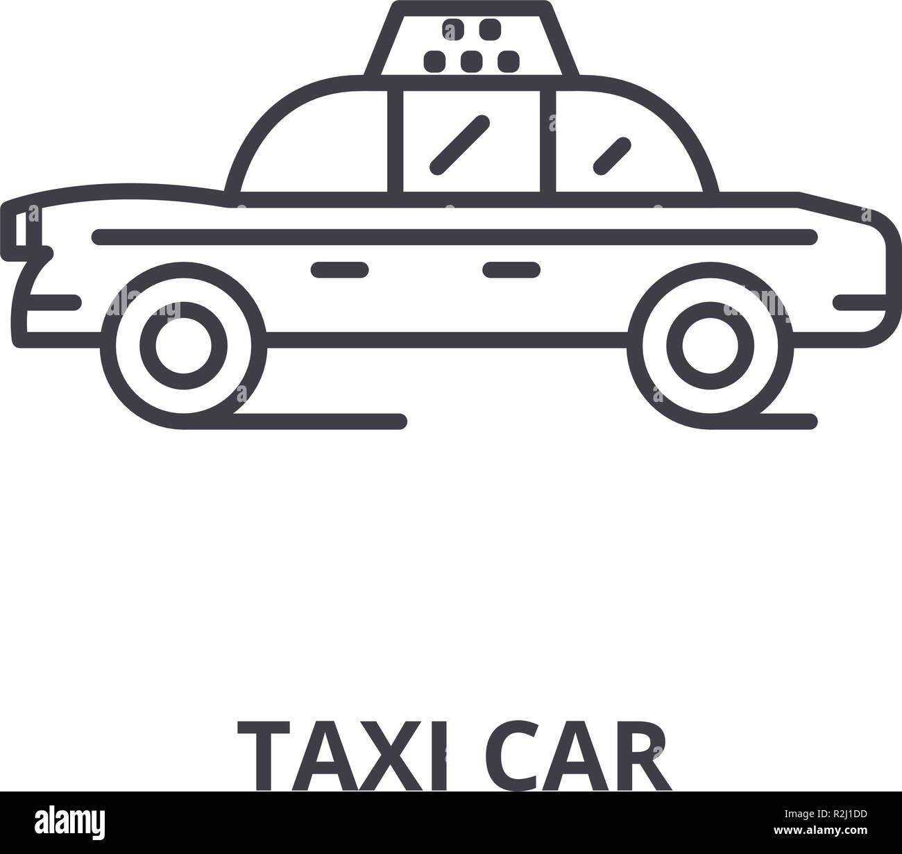 Taxi car line icon concept. Taxi car vector linear illustration, symbol, sign Stock Vector