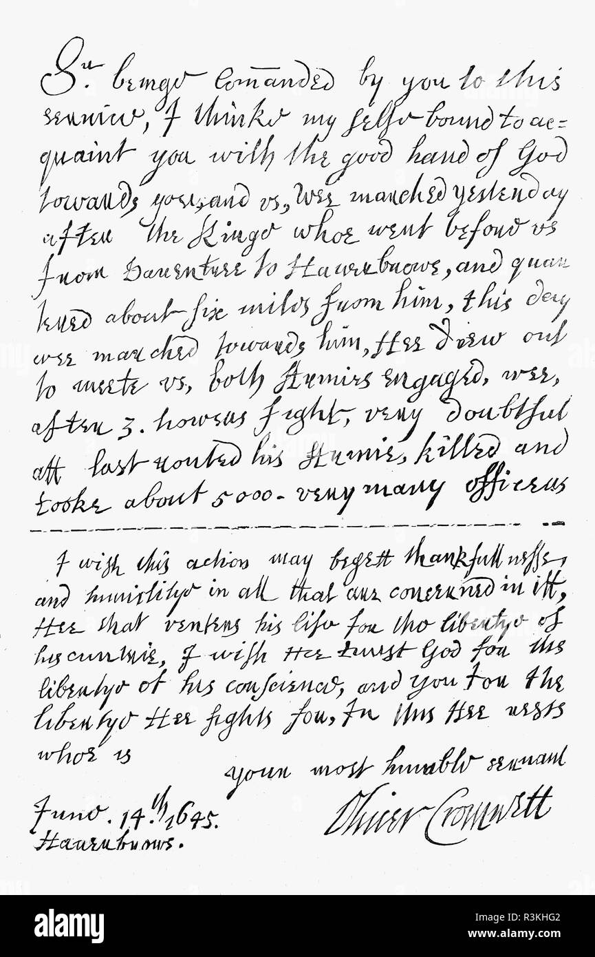 A letter from announcing victory at the Battle of Naseby by Oliver Cromwell to William Lenthall, an English politician who served as Speaker of the House of Commons. The battle was a decisive engagement of the English Civil War, fought on 14 June 1645 between the main Royalist army of King Charles I and the Parliamentarian New Model Army, commanded by Sir Thomas Fairfax and Oliver Cromwell. King Charles I lost the bulk of his veteran infantry and officers, artillery and stores, his personal baggage and many arms, ensuring the Royalists would never again field an army of comparable quality. - Stock Image