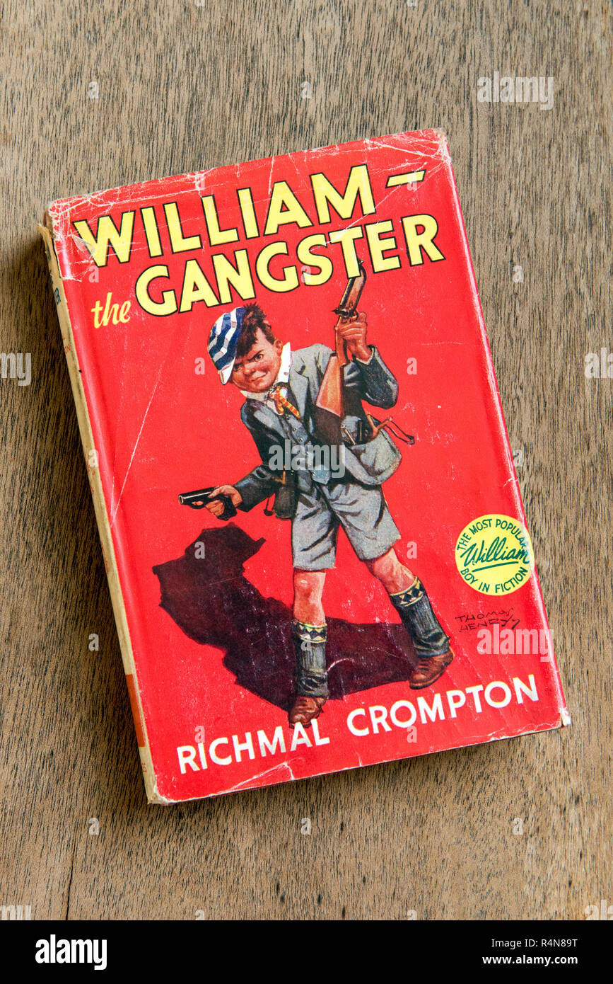 William the Gangster book by Richmal Crompton 1955 hardback edition part of the Just William collection. Editorial use only. - Stock Image
