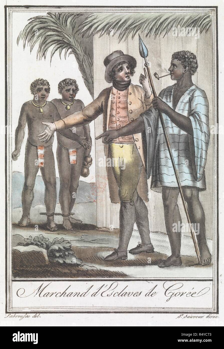 Marchand d' Esclaves de Goree. Encyclopedie des Voyages ... Paris, 1796. A slave owner and slaves. Image taken from: Encyclopedie des Voyages ...  Paris, 1796 . Source: 1259.b.16. - Stock Image