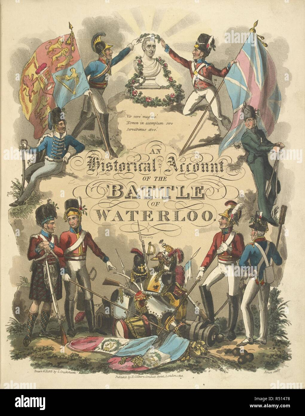 Illustrated title page depicting various British soldiers. An Historical Account of the Campaign in the Netherlands, in 1815, under His Grace the Duke of Wellington, and Marshal Prince Blucher, comprising the battles of Ligny, Quatrebras, and Waterloo; with a detailed narrative of the political events connected with those memorable conflicts down to the surrender of Paris, and the departure of Bonaparte for St. Helena ... Embellished with ... plates ... from drawings ... by James Rouse. London : Henry Colburn, 1817. Source: 193.e.9 Title Page. - Stock Image