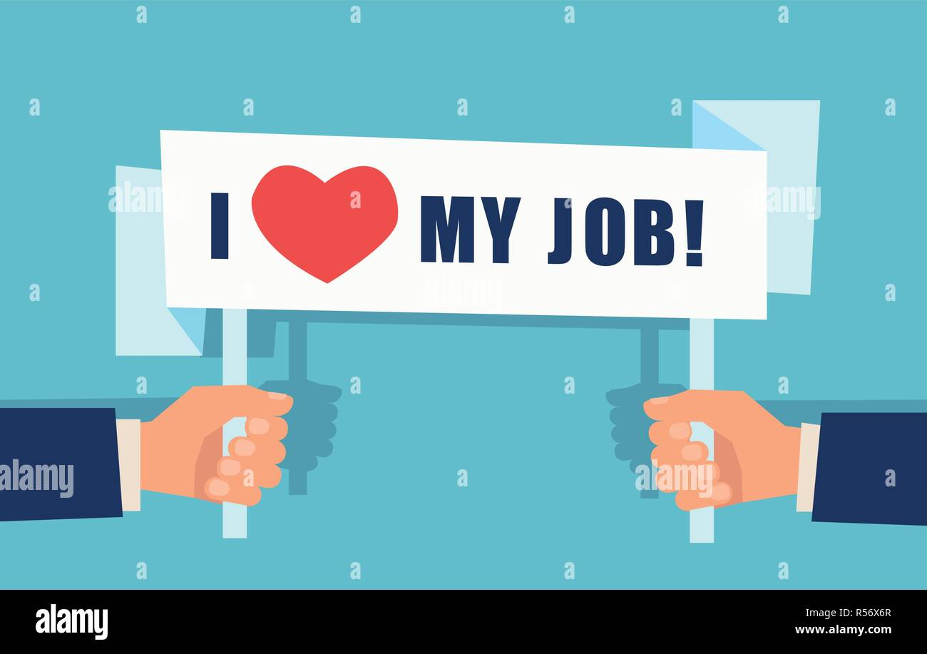 Vector of two hands holding a sign saying I love my job - Stock Image