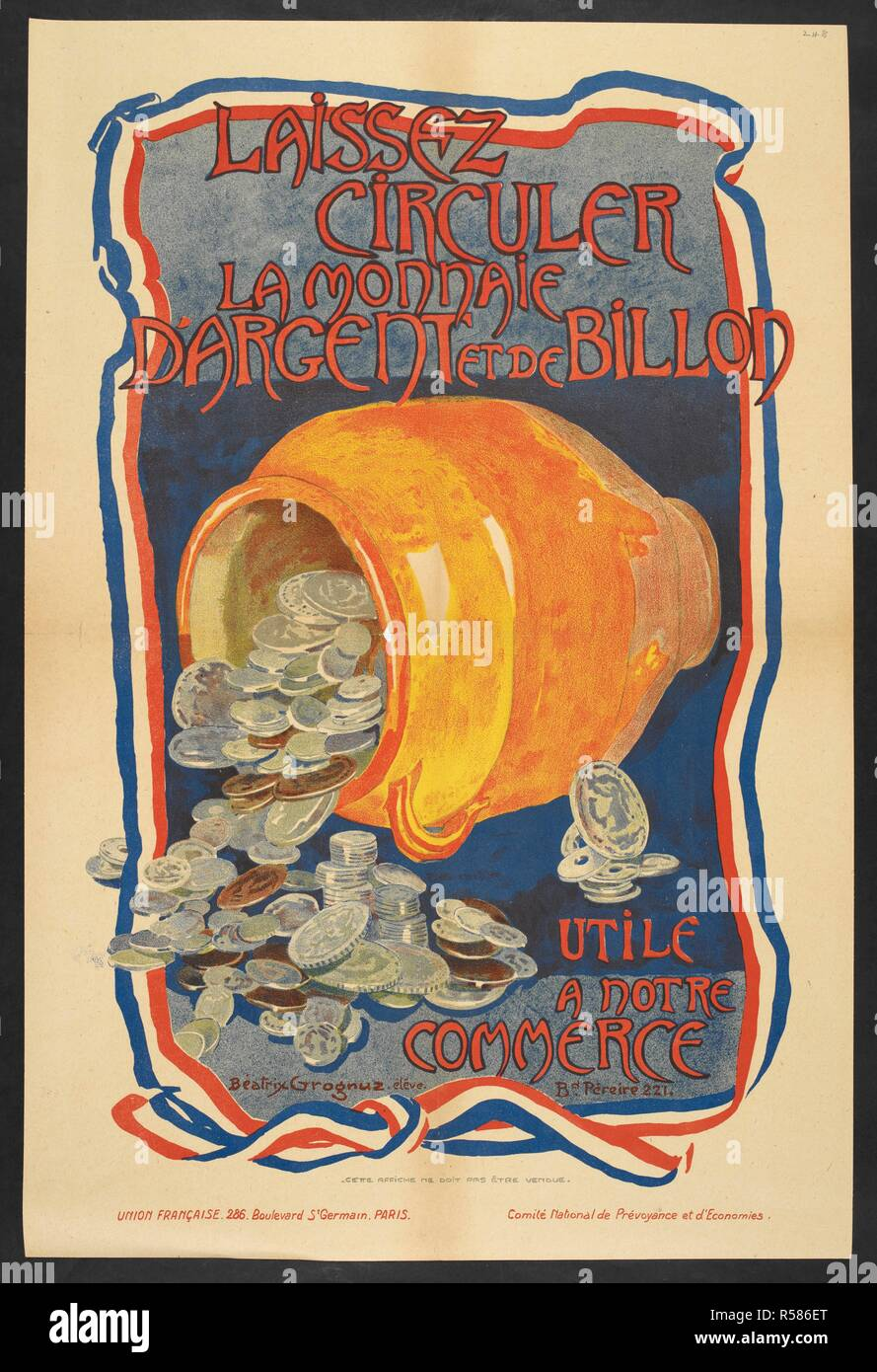 A French poster on the subject of money. [A collection of English and French War (World War I) Posters.]. 1914-1919. Source: Tab.11748.a. poster 248. - Stock Image