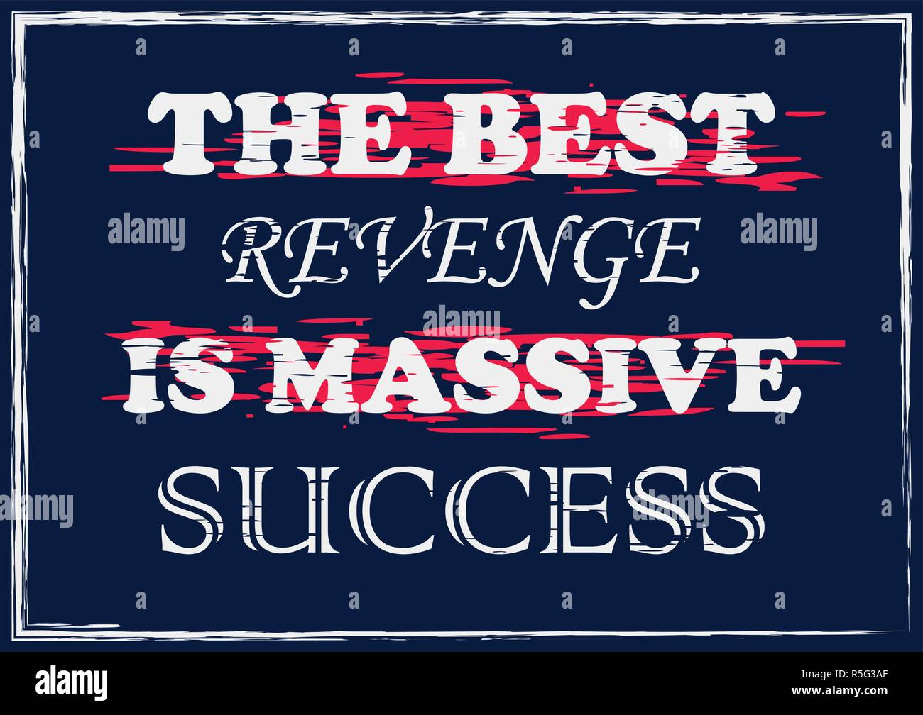 Success Is The Best Revenge Stock Photos Success Is The Best