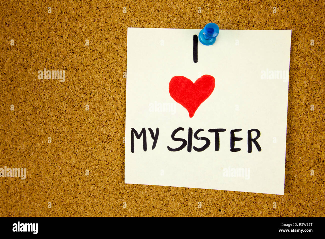 I Love You Sister Stock Photos I Love You Sister Stock Images Alamy