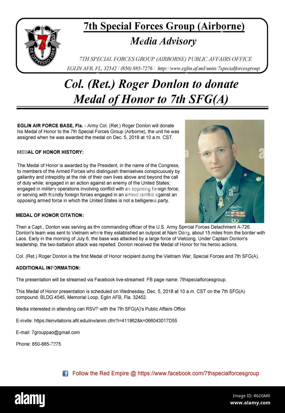 Army Col. (Ret.) Roger Donlon will donate his Medal of Honor to the 7th Special Forces Group (Airborne), the unit he was assigned when he was awarded the medal on Dec. 5, 2018 at 10 a.m. CST. Then a Capt., Donlon served as the commanding officer of the U.S. Army Special Forces Detachment A-726. Donlon's team was sent to Vietnam where they established an outpost at Nam Dong, about 15 miles from the border with Laos. Early in the morning of July 6, the base was attacked by a large force of Vietcong. Under Captain Donlon's leadership, the two-battalion attack was repelled. Donlon received the Med Stock Photo