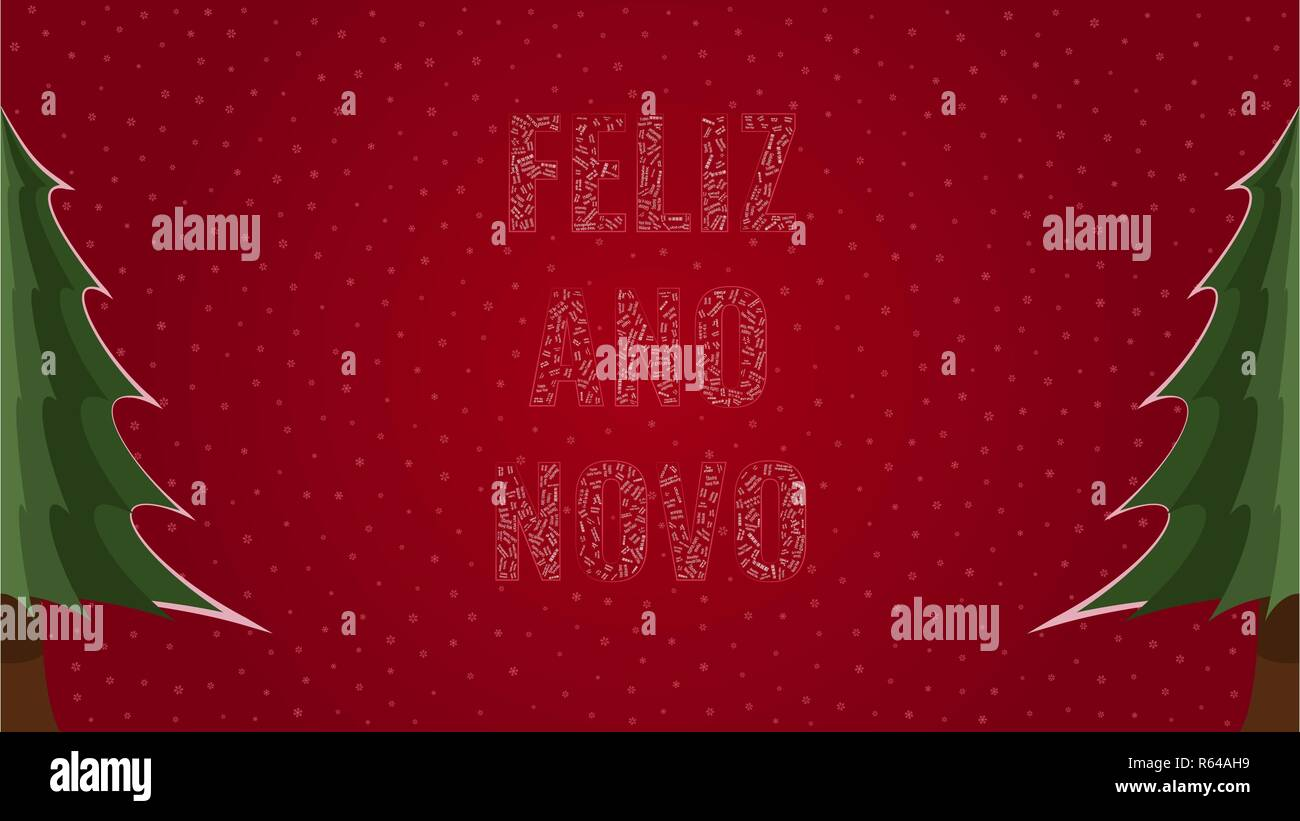 Happy New Year text in Portuguese 'Feliz Ano Novo' filled with 'Happy New Year' text in many different laguages on a red snowy background with pine tr Stock Vector