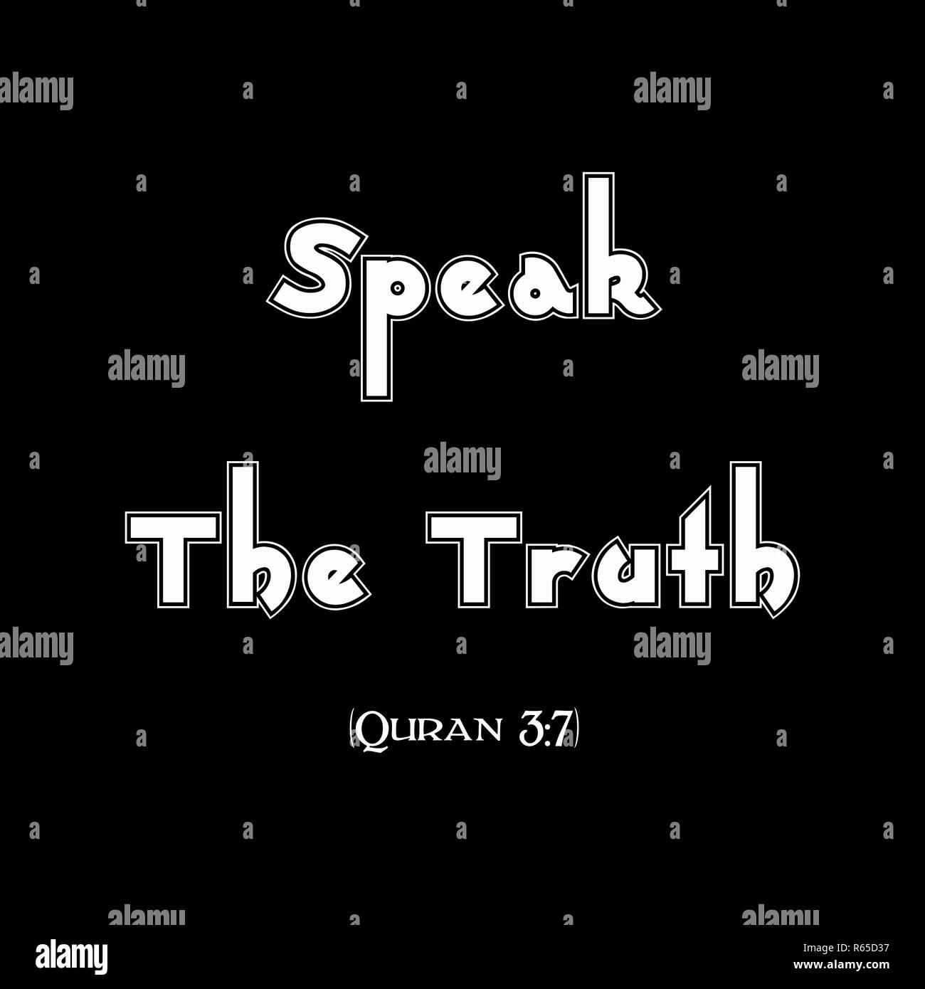 Speak The Truth (Quran 3-17) 2.jpg - R65D37  - Stock Image