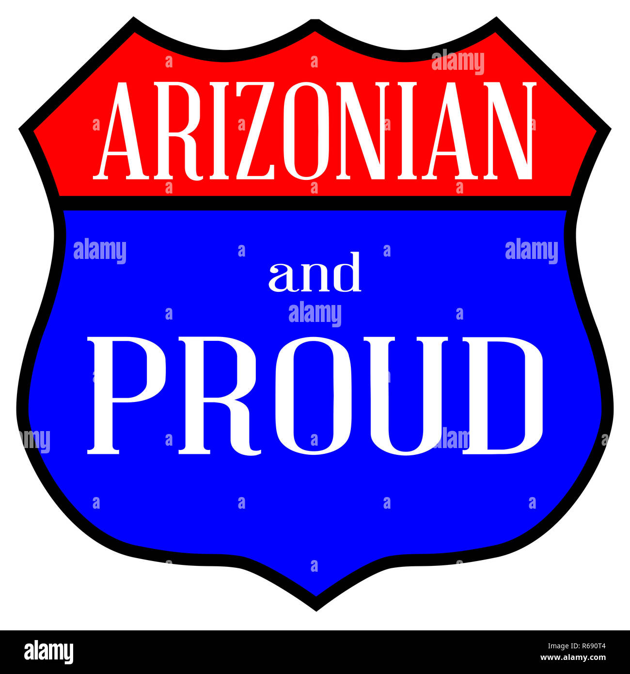 Arizonian And Proud Stock Photo: 227620964 - Alamy