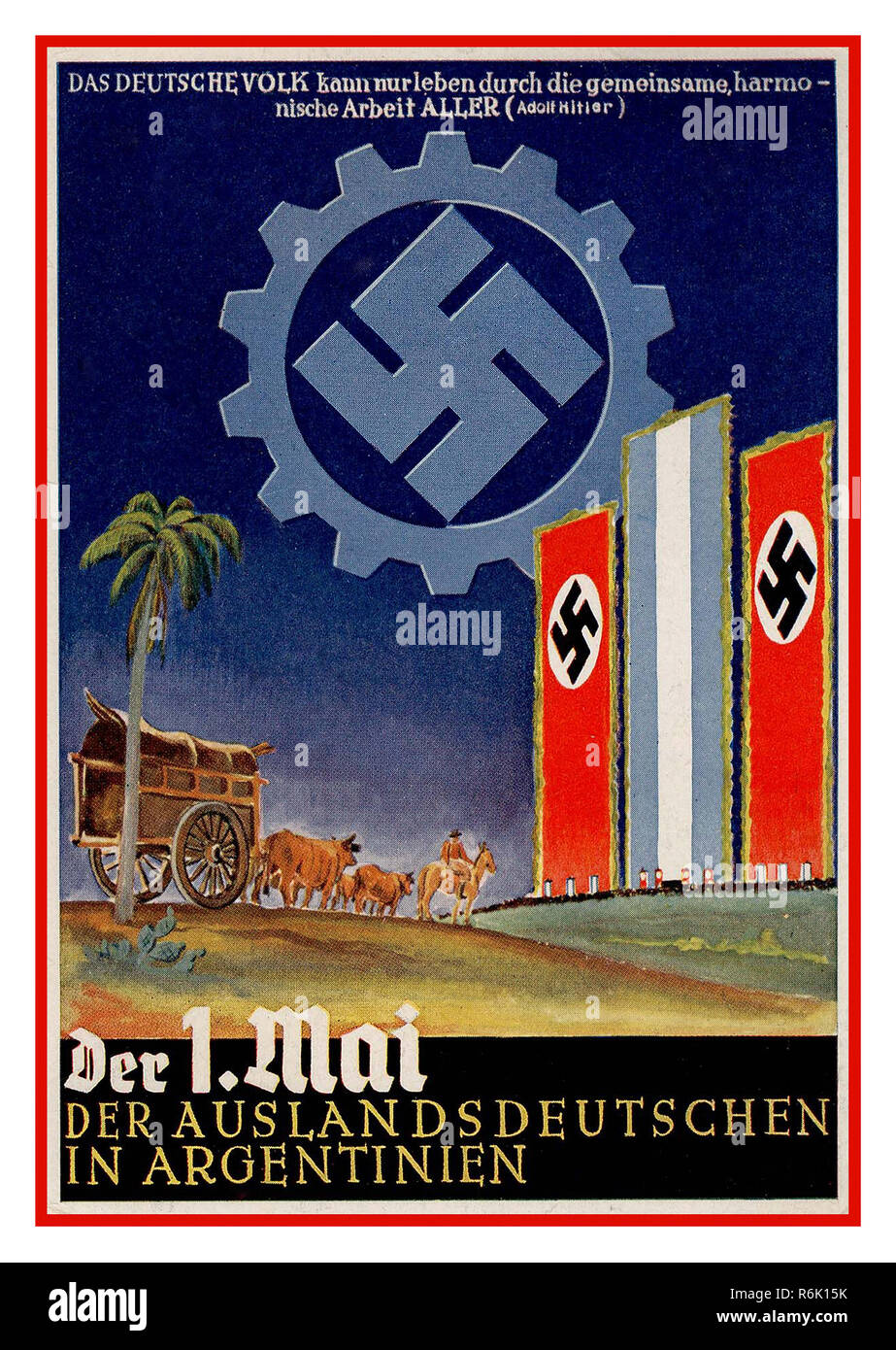 "Vintage Nazi 1936 Swastika Poster Propaganda 'May 1st for Germans abroad in Argentina'  A German poster giving recognition to the Germans of distant lands, or ""Auslandeutschen"". This particular example is in commemoration of the many ethnic Germans living in the South American country of Argentina 'The German People's common harmony is the work of all... Adolf Hitler 1936 Stock Photo"