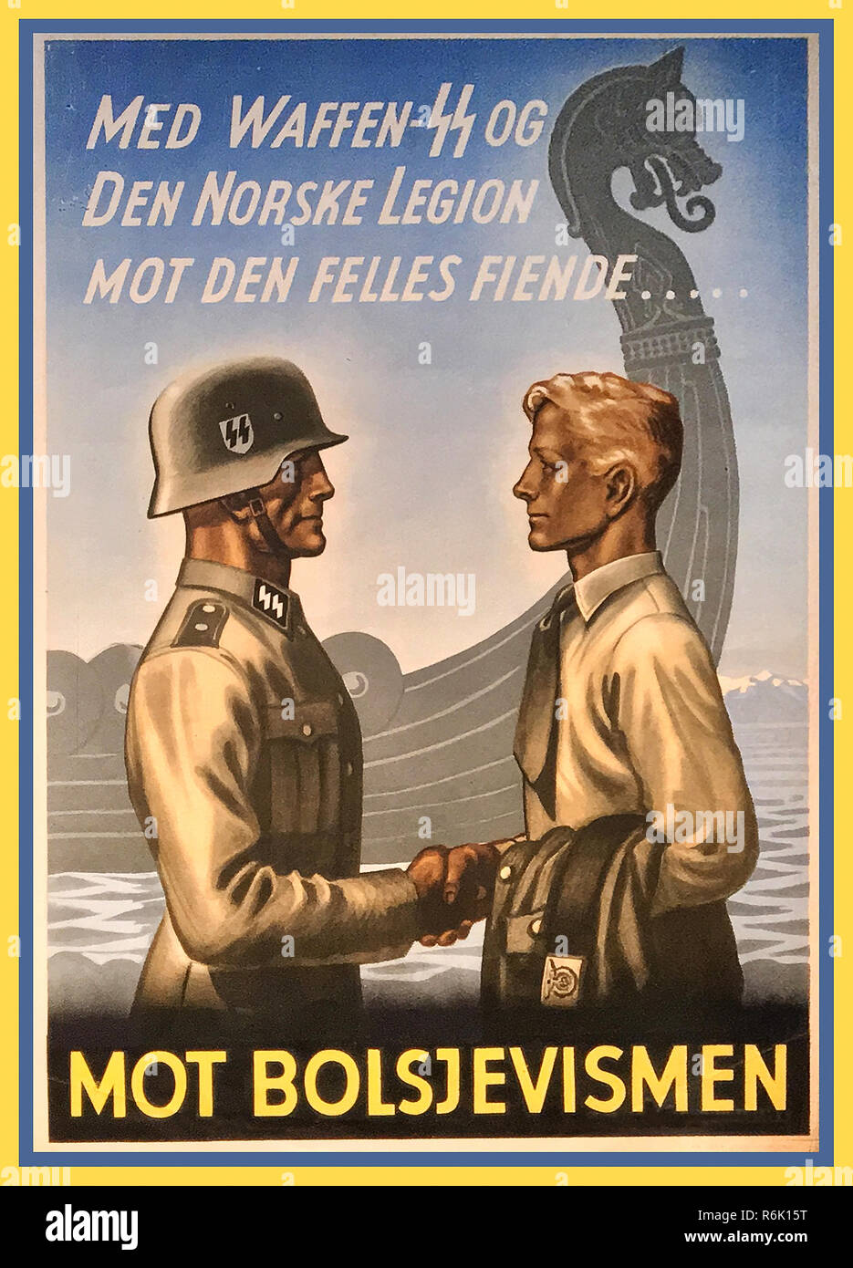 1940's Waffen SS Propaganda poster WW2 Norway: 6,000 to 15,000 men in  Volunteer Legion Norway  5th SS Panzer Division Wiking 6th SS Mountain Division Nord SS-Skijeger-Bataljon Norge Norske 11th SS Volunteer Panzergre to fight off advancing Russian Military - Stock Image