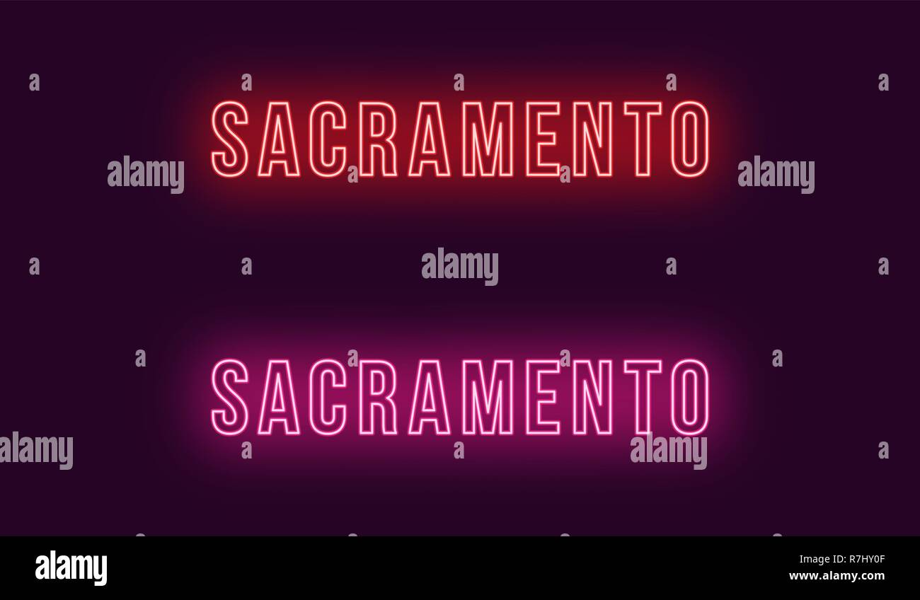 Neon name of Sacramento city in USA. Vector text of Sacramento, Neon inscription with backlight in Bold style, red and pink colors. Isolated glowing t Stock Vector