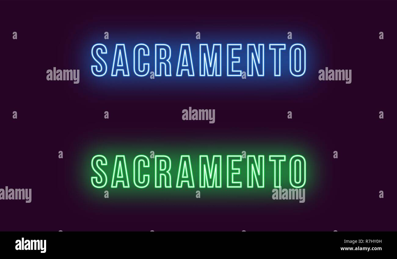 Neon name of Sacramento city in USA. Vector text of Sacramento, Neon inscription with backlight in Bold style, blue and green colors. Isolated glowing Stock Vector