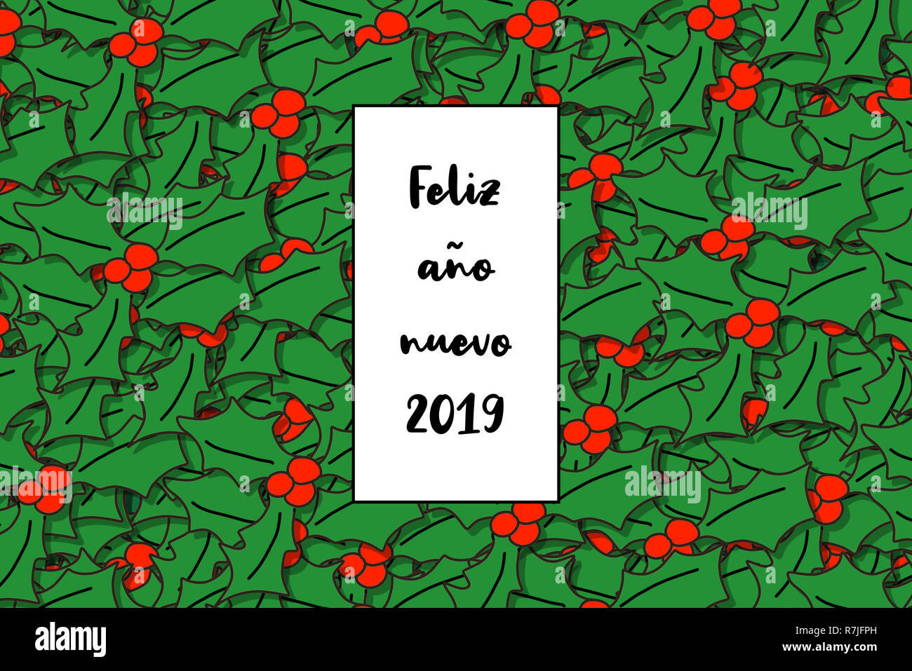 Feliz año nuevo 2019 card (Happy New Year in spanish) with holly leaves as a background - Stock Image