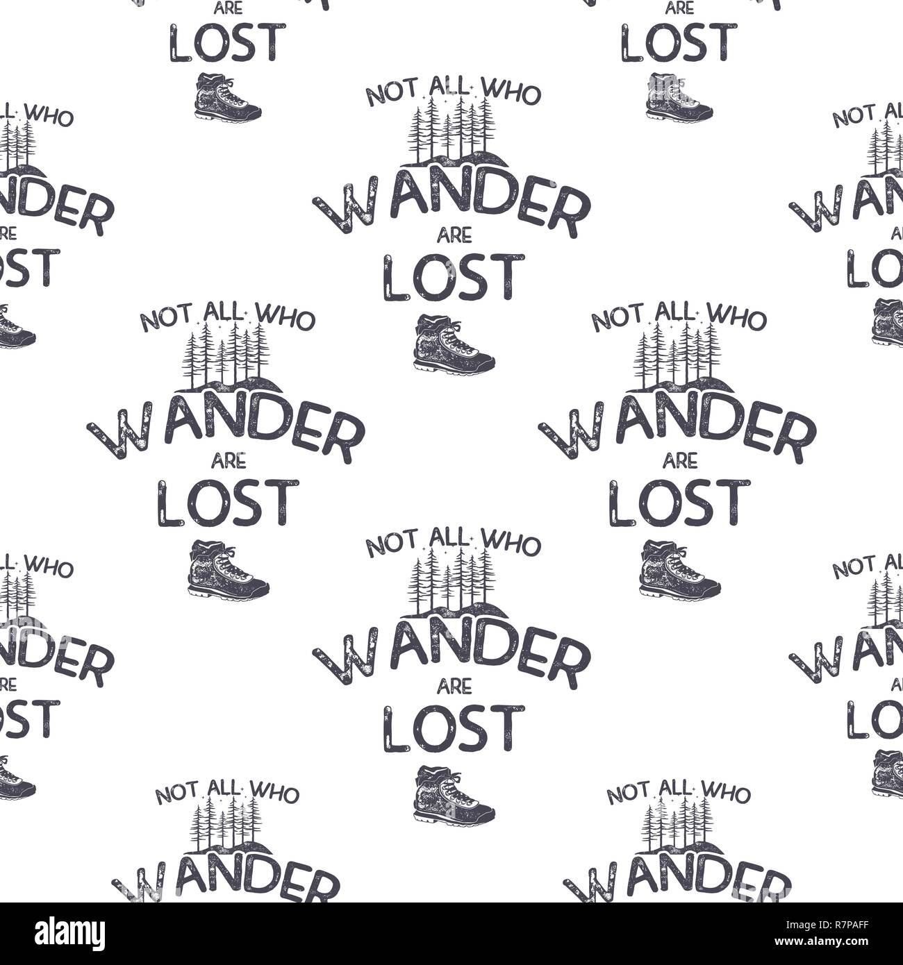 Wanderlust adventure seamless pattern with trees and hiking boot. Not all who wander are lost quote. Silhouette distressed design. Stock vector camping wallpaper isolated on white background - Stock Image