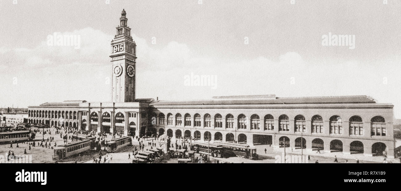 The San Francisco Ferry Building, The Embarcadero, San Francisco, California, United States of America, c.1915.  From Wonderful California, published 1915. - Stock Image