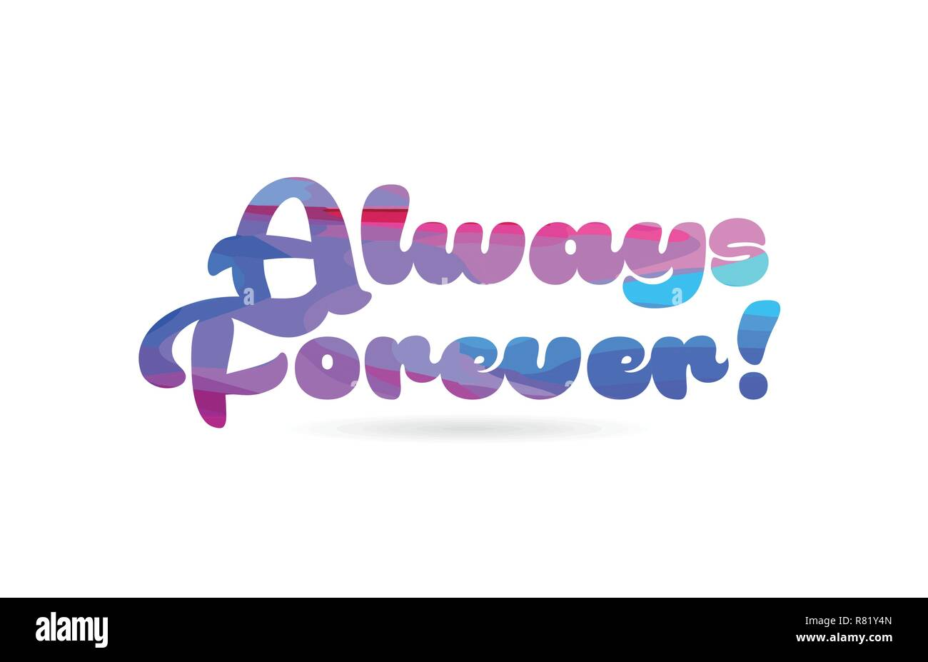 Always Forever Word With Pink Blue Color Suitable For Card Icon Or