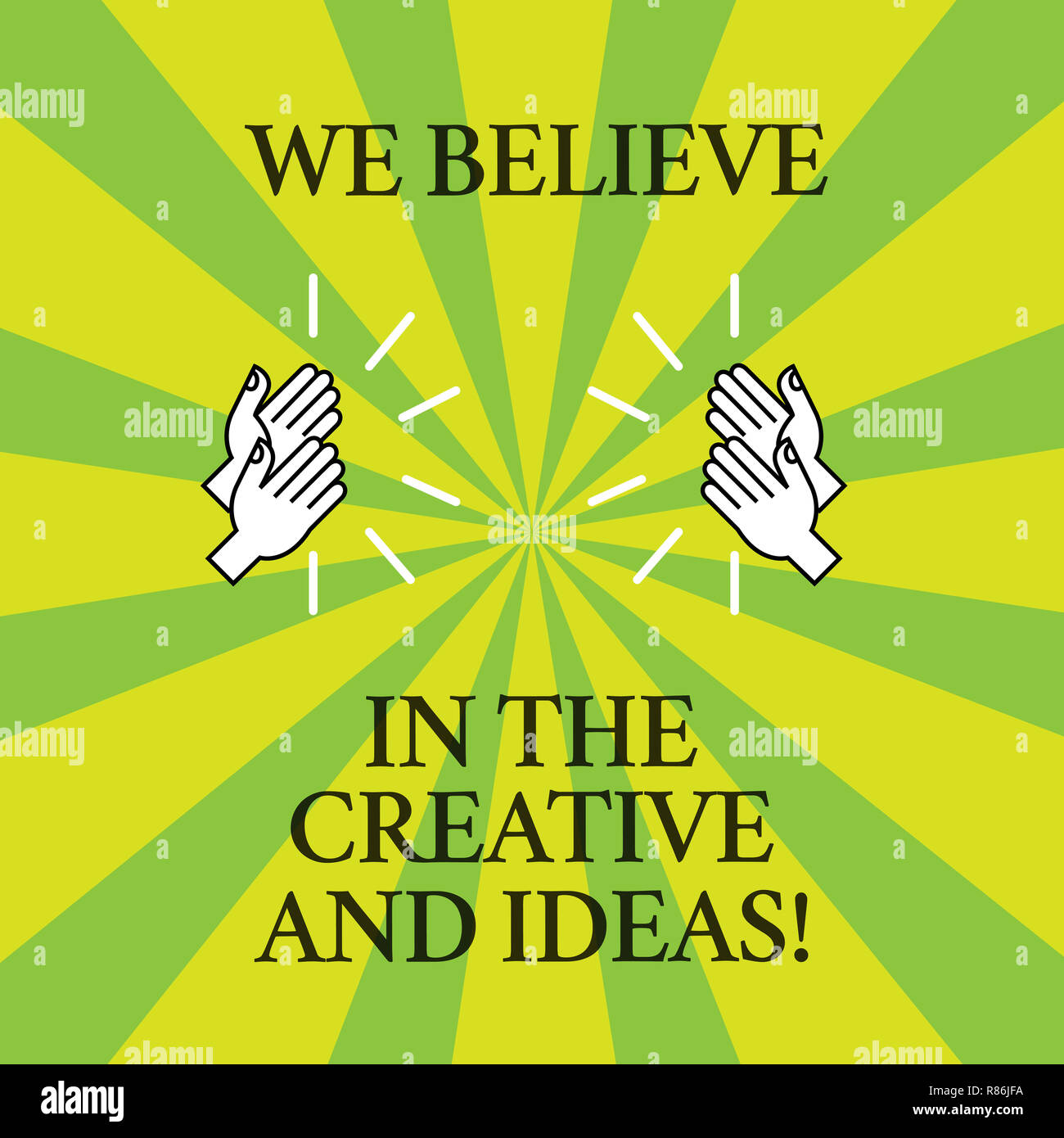 Word Writing Text We Believe In The Creative And Ideas Business