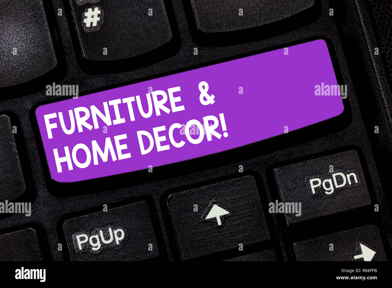 Handwriting text furniture and home decor concept meaning interior design creative modern house decoration keyboard key intention to create computer