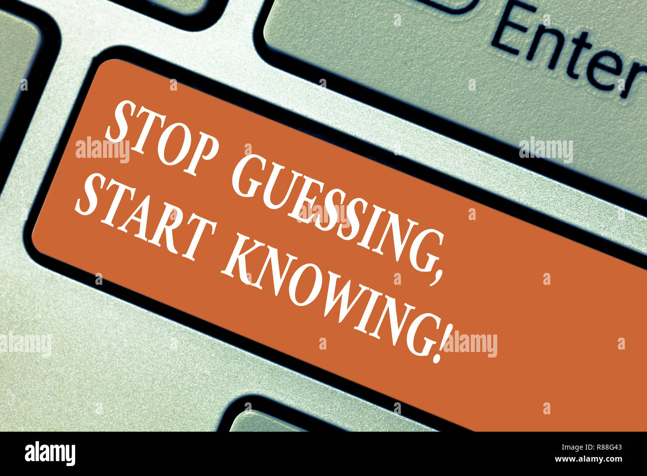 Writing note showing Stop Guessing Start Knowing. Business photo showcasing Do not guess get the knowledge to be sure Keyboard key Intention to create - Stock Image