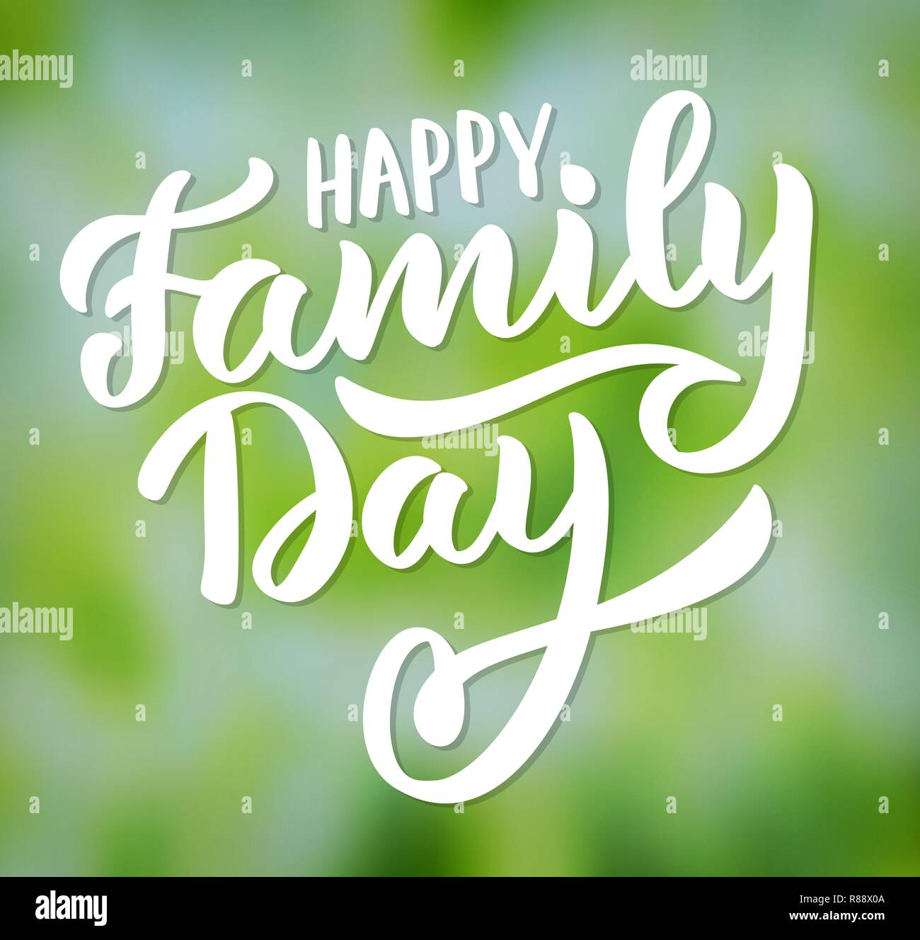 Happy Family day- typography, hand-lettering, calligraphy, colorful vector illustration for greeting card, poster, banner, flyer, print, web. Green blurred background with white text. - Stock Vector