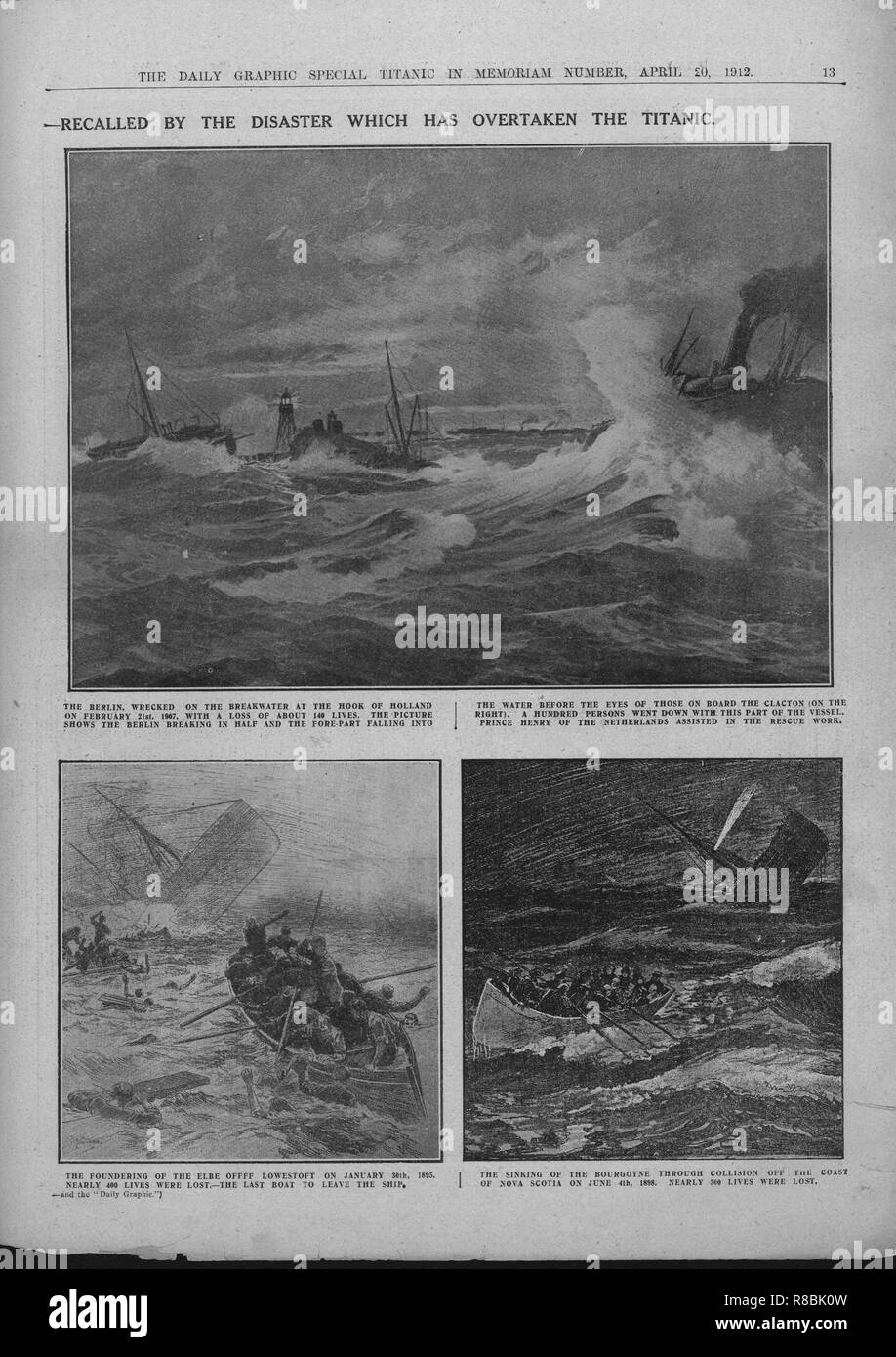 """'Famous Wrecks of Bygone Days: Some Historic Disasters at Sea - Recalled by the Disaster which has Overtaken the Titanic', April 20, 1912. Illustrations of shipwrecks with the loss of many lives: the SS 'Berlin', wrecked off the Hook of Holland on 21 February 1907; the SS 'Elbe' which sank in the North Sea on 30 January 1895, after a collision with another ship; the SS 'La Bourgogne', which also collided with another ship, and sank off Nova Scotia in July 1989. Page 13, from """"Titanic In Memoriam Number"""", a special supplement in """"The Daily Graphic"""" newspaper issued following - Stock Image"""