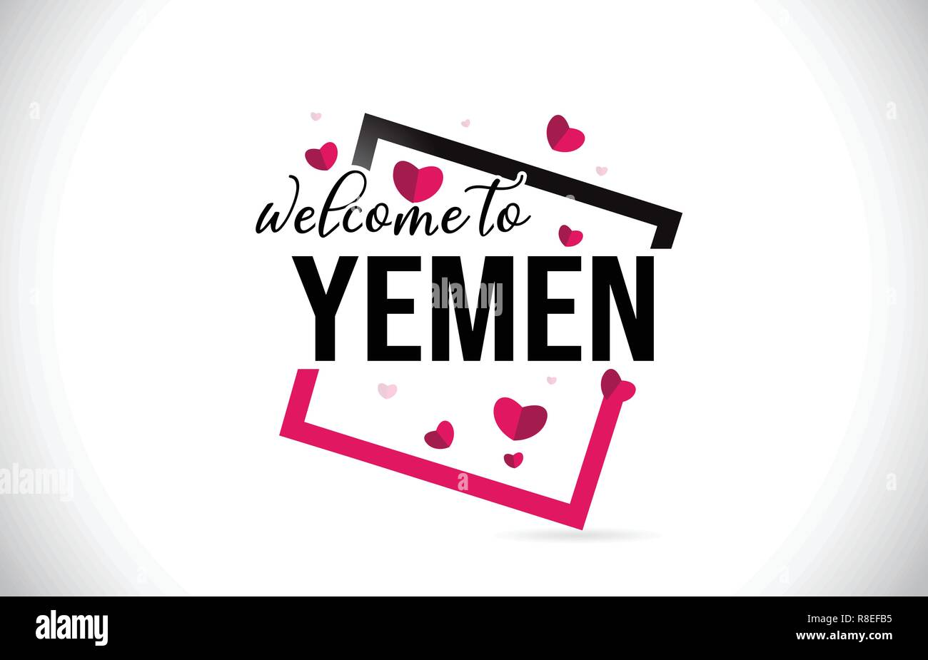 Yemen Welcome To Word Text with Handwritten Font and  Red Hearts Square Design Illustration Vector. - Stock Vector