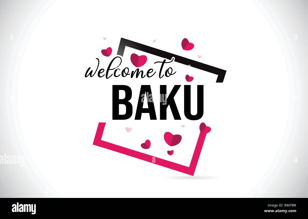 Baku Welcome To Word Text with Handwritten Font and  Red Hearts Square Design Illustration Vector. - Stock Vector