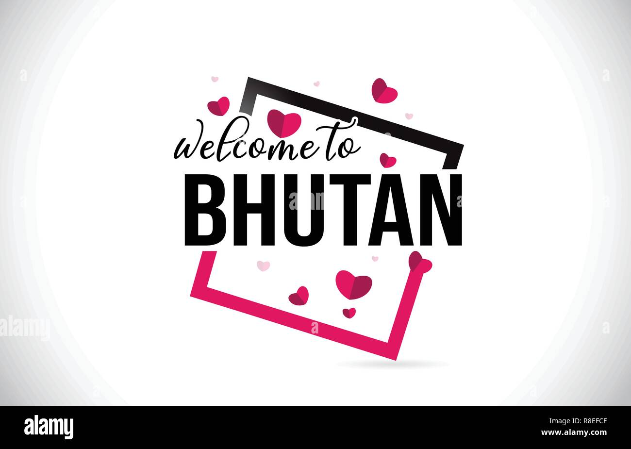 Bhutan Welcome To Word Text with Handwritten Font and  Red Hearts Square Design Illustration Vector. - Stock Vector