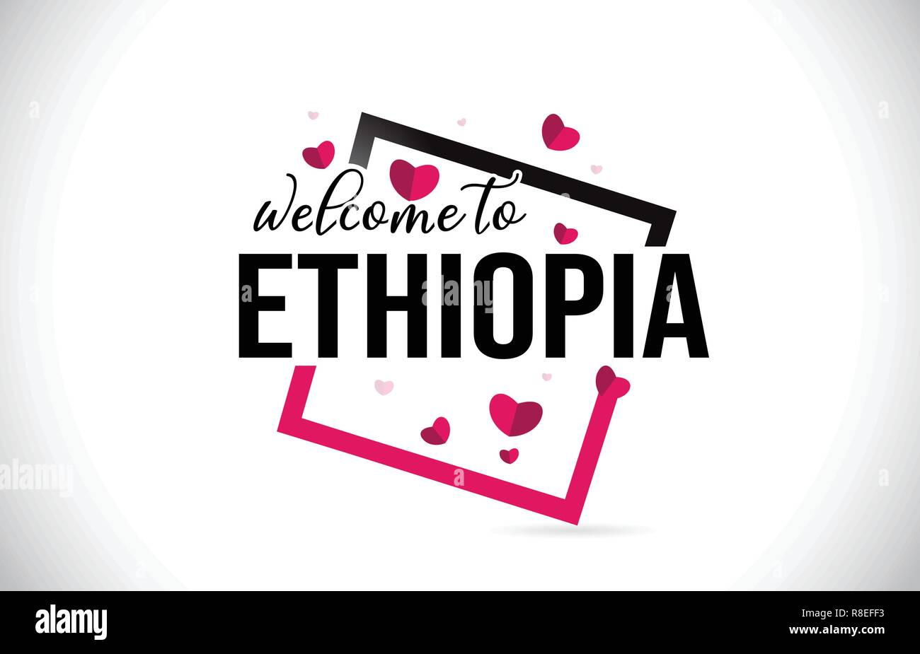 Ethiopia Welcome To Word Text with Handwritten Font and  Red Hearts Square Design Illustration Vector. - Stock Vector