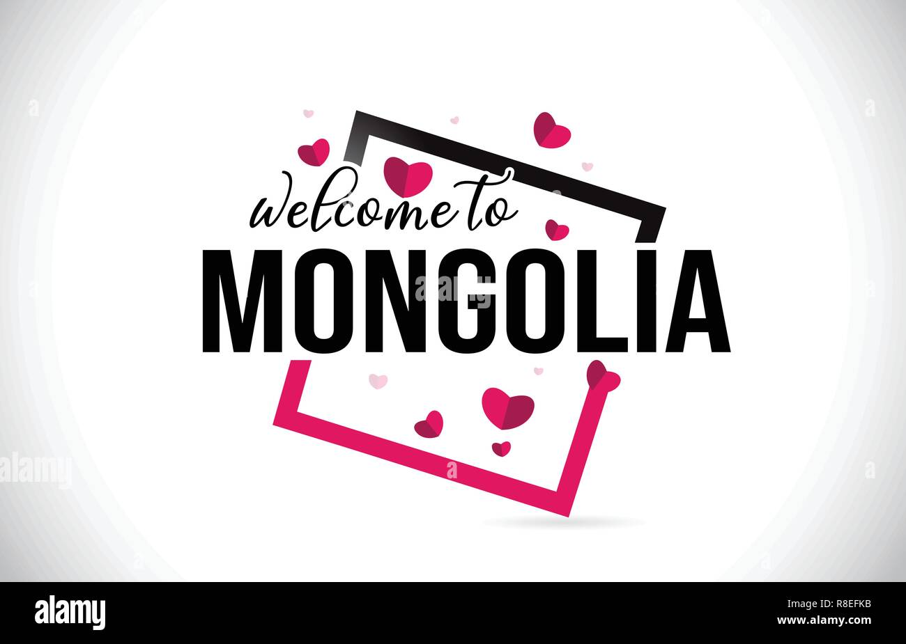 Mongolia Welcome To Word Text with Handwritten Font and  Red Hearts Square Design Illustration Vector. - Stock Vector