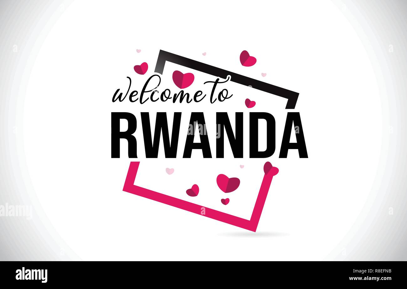 Rwanda Welcome To Word Text with Handwritten Font and  Red Hearts Square Design Illustration Vector. - Stock Vector