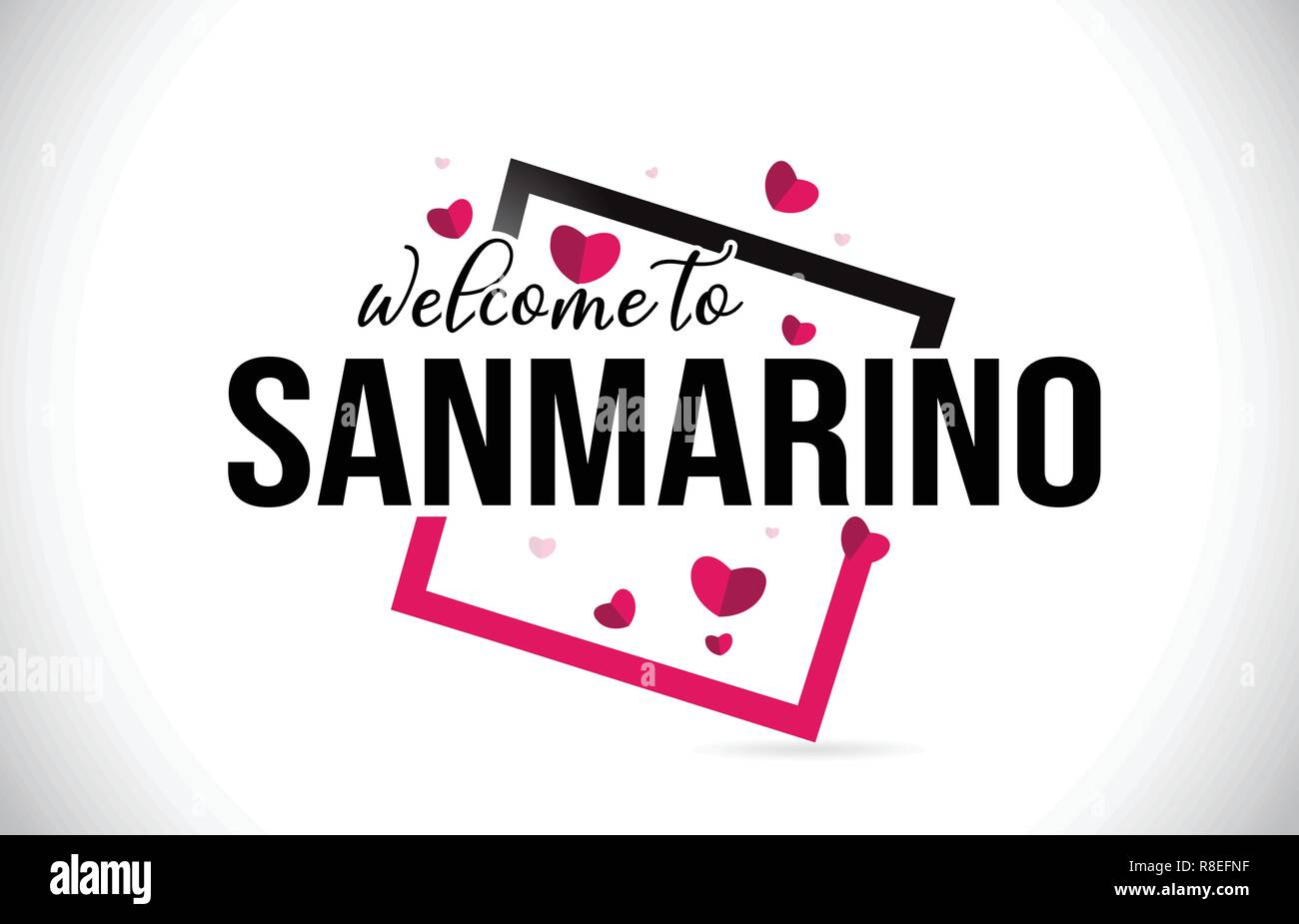 SanMarino Welcome To Word Text with Handwritten Font and  Red Hearts Square Design Illustration Vector. Stock Vector