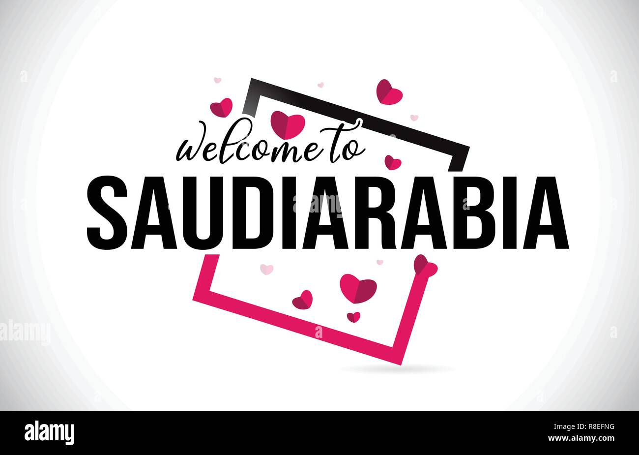 SaudiArabia Welcome To Word Text with Handwritten Font and  Red Hearts Square Design Illustration Vector. - Stock Image