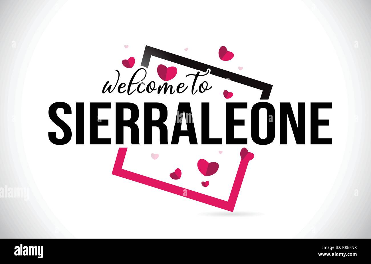 SierraLeone Welcome To Word Text with Handwritten Font and  Red Hearts Square Design Illustration Vector. - Stock Image